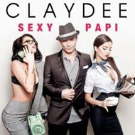 Claydee – Sexy papi