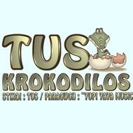 Tus – Κροκόδειλος