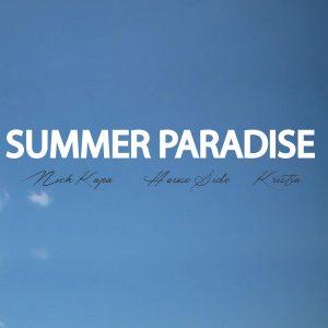 Nick Kapa & HouseSide & Kristia – Summer paradise