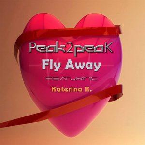 Peak2peaK & Katerina K. – Fly away