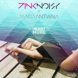 Pink Noisy & Μαρία Αντωνά – I want more