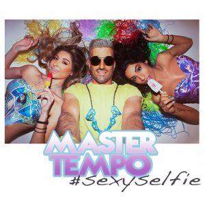 Master Tempo - Sexy selfie