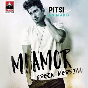Pitsi & Animado – Mi amor (Greek Version)