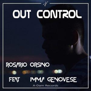 Rosario Orsino & Imma Genovese – Out control