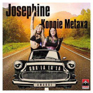 Josephine & Κόνι Μεταξά – Sha la la la (Αμάξι)