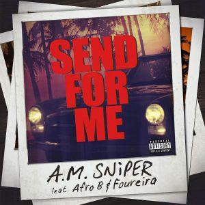 SNiPER – Send me (Ελένη Φουρέιρα & Afro B)