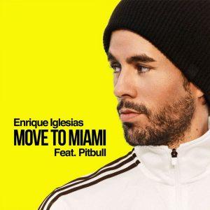 Enrique Iglesias & Pitbull – Move to Miami