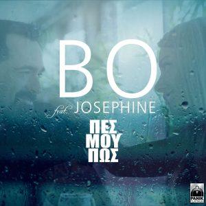 Bo & Josephine – Πες μου πως