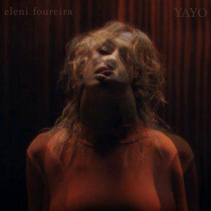 Ελένη Φουρέιρα – Yayo