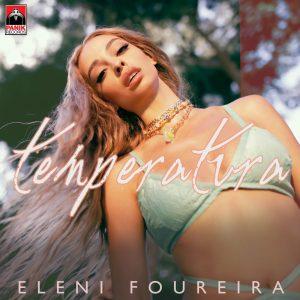 Ελένη Φουρέιρα – Temperatura